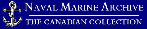 Naval Marine Archive - The Canadian Collection